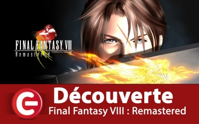 Test vidéo [DECOUVERTE] Final Fantasy VIII Remastered sur Nintendo Switch !
